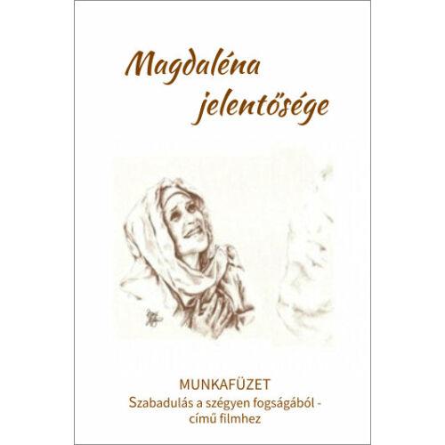 Magdaléna jelentősége - munkafüzet