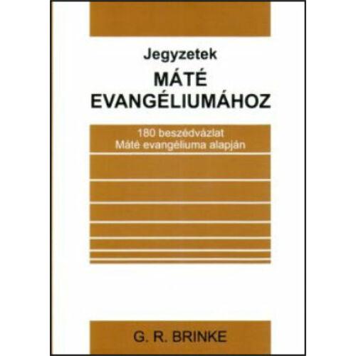 G. R. Brinke - Jegyzetek Máté evangéliumához