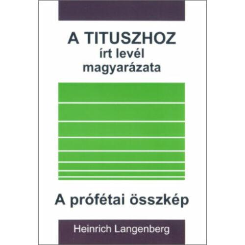 H. Langenberg - A Tituszhoz írt levél magy. / A prófétai összkép