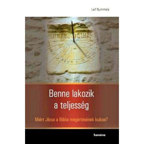 Leif Nummela - Benne lakozik a teljesség