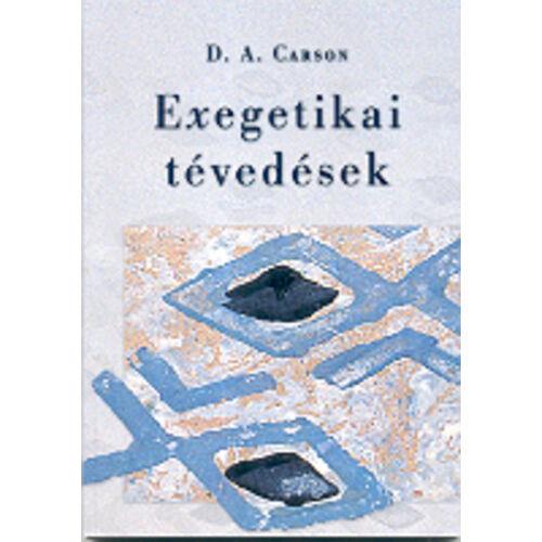 D. A. Carson - Exegetikai tévedések
