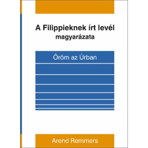 A. Remmers - Filippieknek írt lev. magyarázata