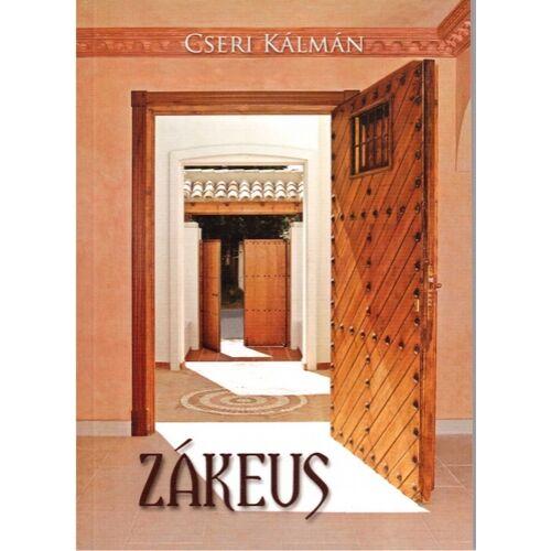 Cseri Kálmán - Zákeus