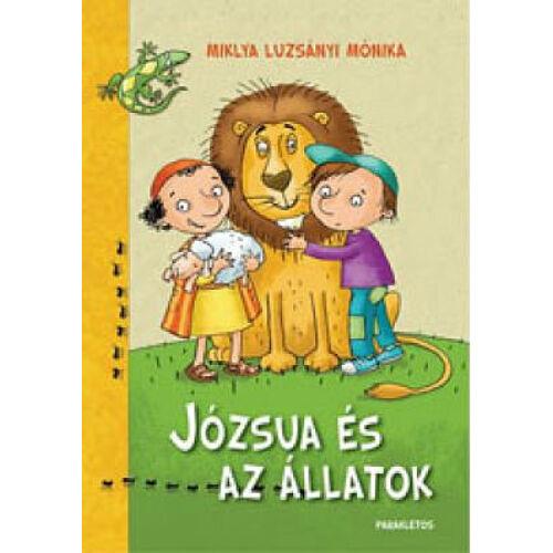 Miklya Luzsányi Mónika - Józsua és az állatok