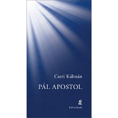 Cseri Kálmán - Pál Apostol