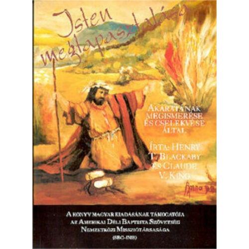 H.T. Blackaby / C.V.  King - Isten megtapasztalása