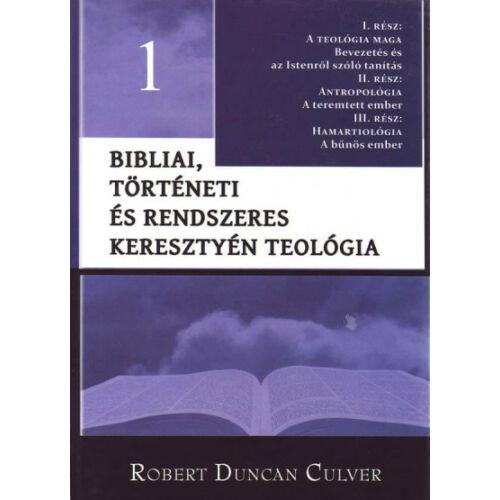 Robert D. Culver - Bibliai, tört. és rend. ker. teológia -1.rész
