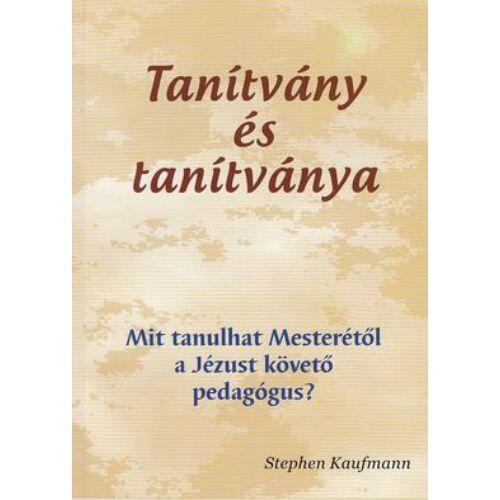 S. Kaufmann - Tanítvány és tanítványa