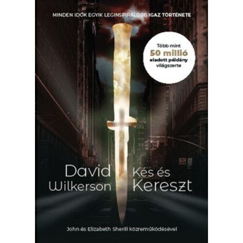 David Wilkerson - Kés és kereszt