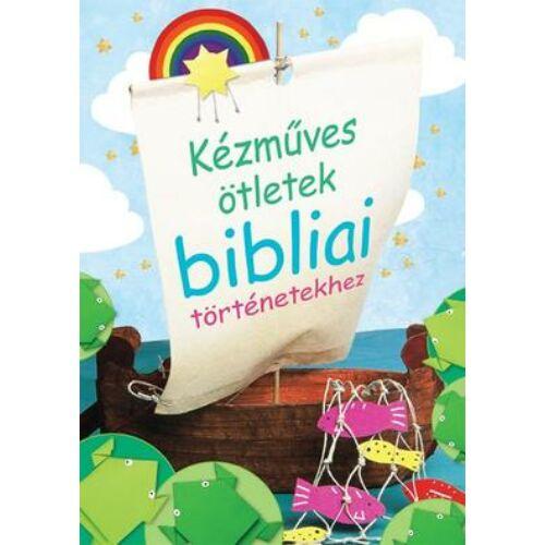 C.Goodings - Kézműves ötletek bibliai történetekhez