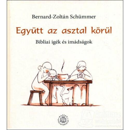 BerSchümmer, Bernard-Zoltán - Együtt az asztal körül