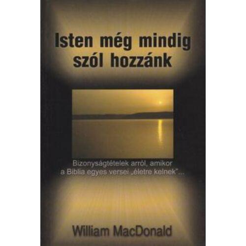 W. MacDonald - Isten még mindig szól hozzánk