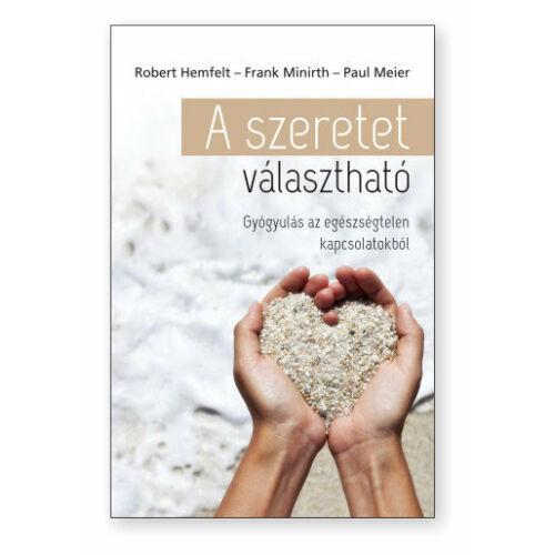 R.Hemfelt - P.Meier - A szeretet választható
