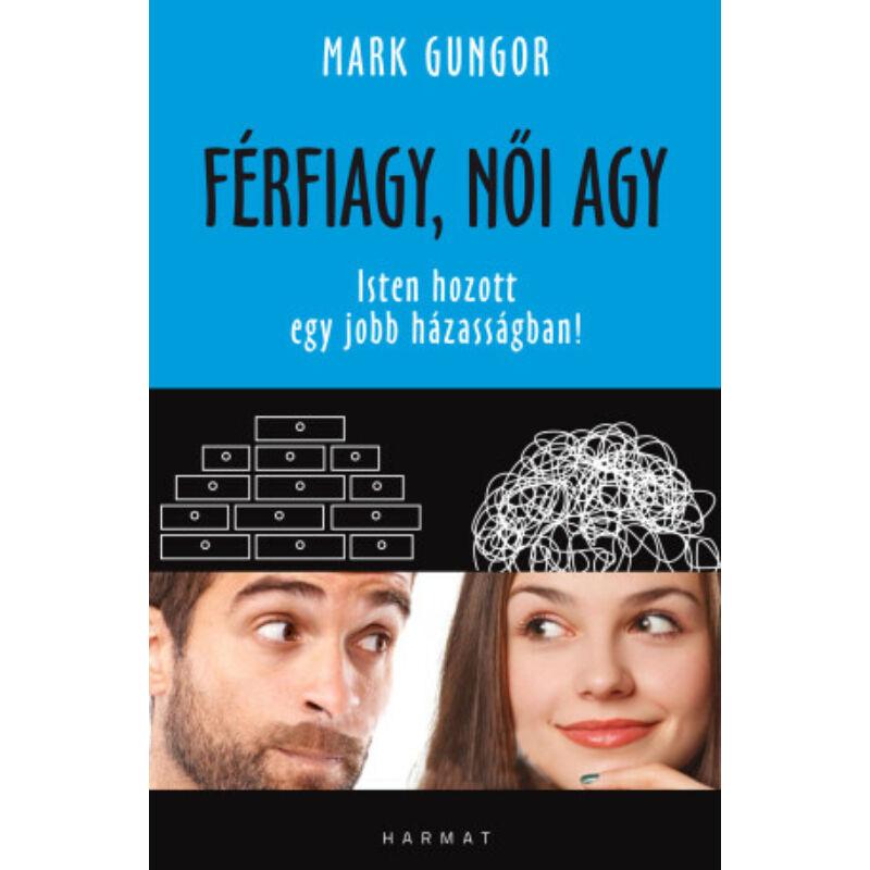 Mark Gungor - Férfiagy, női agy
