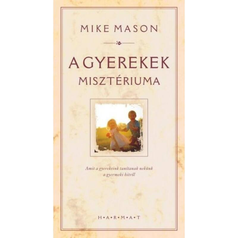 Mike Mason - A gyerekek misztériuma