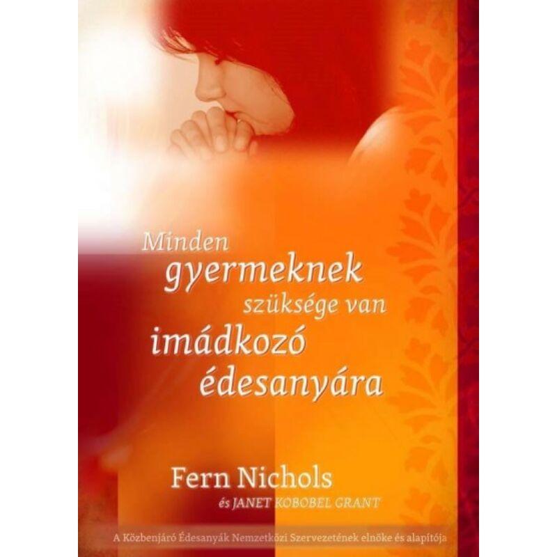 Fern Nicols - Minden gyermeknek szüksége van...
