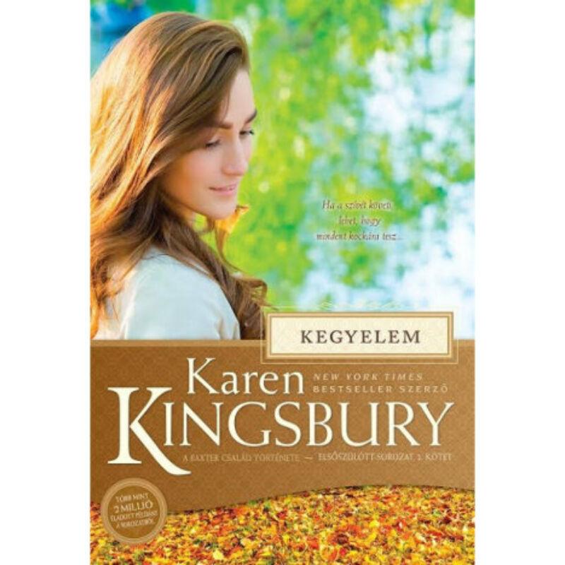Karen Kingsbury - Kegyelem - Baxter család (2.rész)