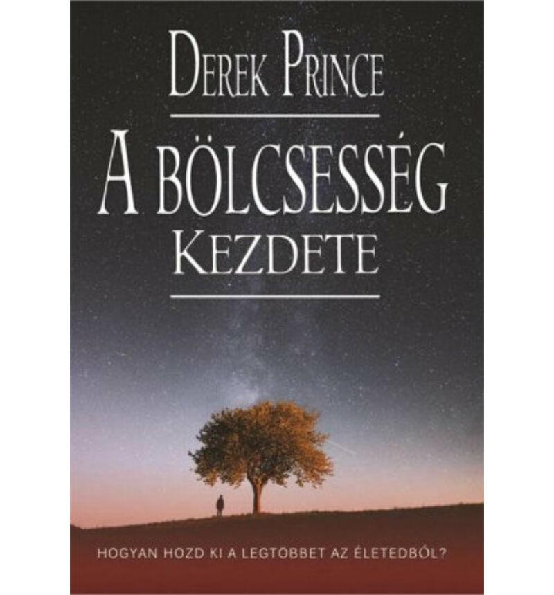 Derek Prince - A bölcsesség kezdete