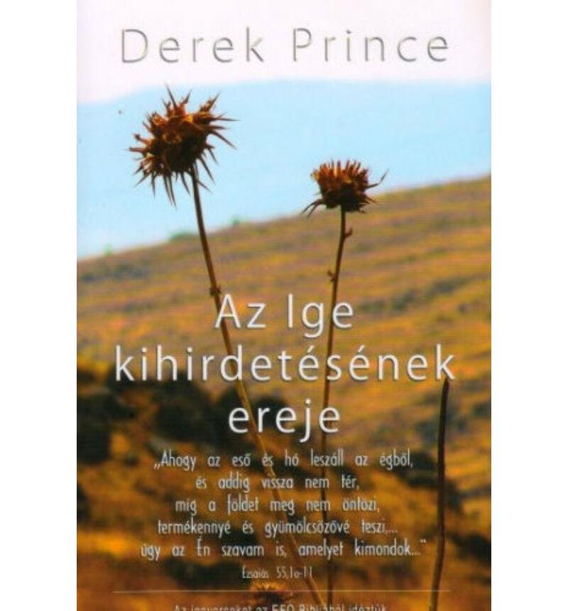 Derek Prince - Az Ige kihirdetésének ereje