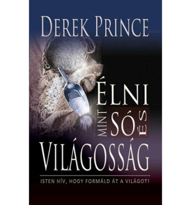Derek Prince - Élni mint só...