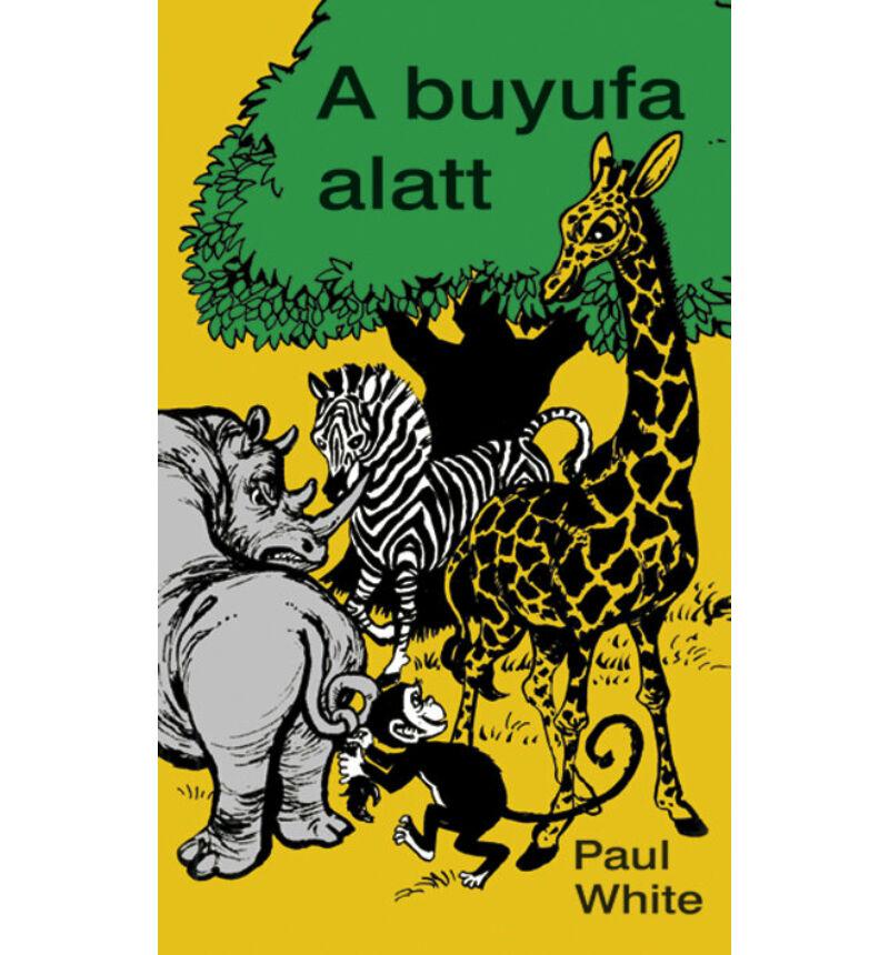 Paul White - A buyufa alatt