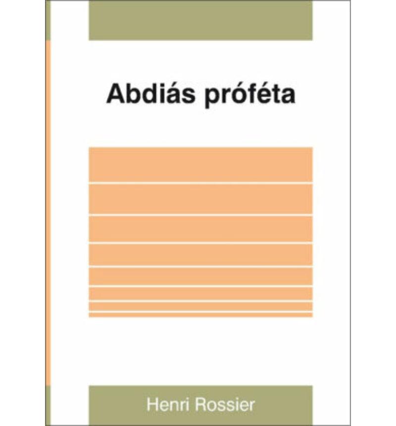 H. Rossier - Abdiás próféta