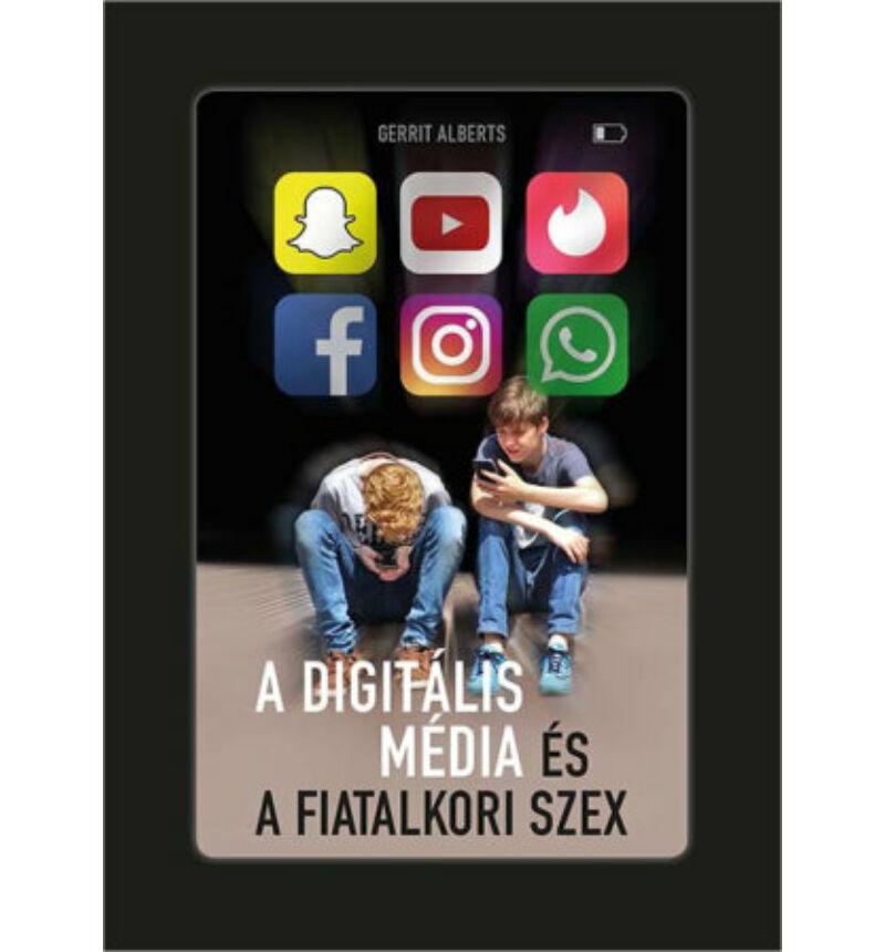 Gerrit Alberts - A digitális média és a fiatalkori szex