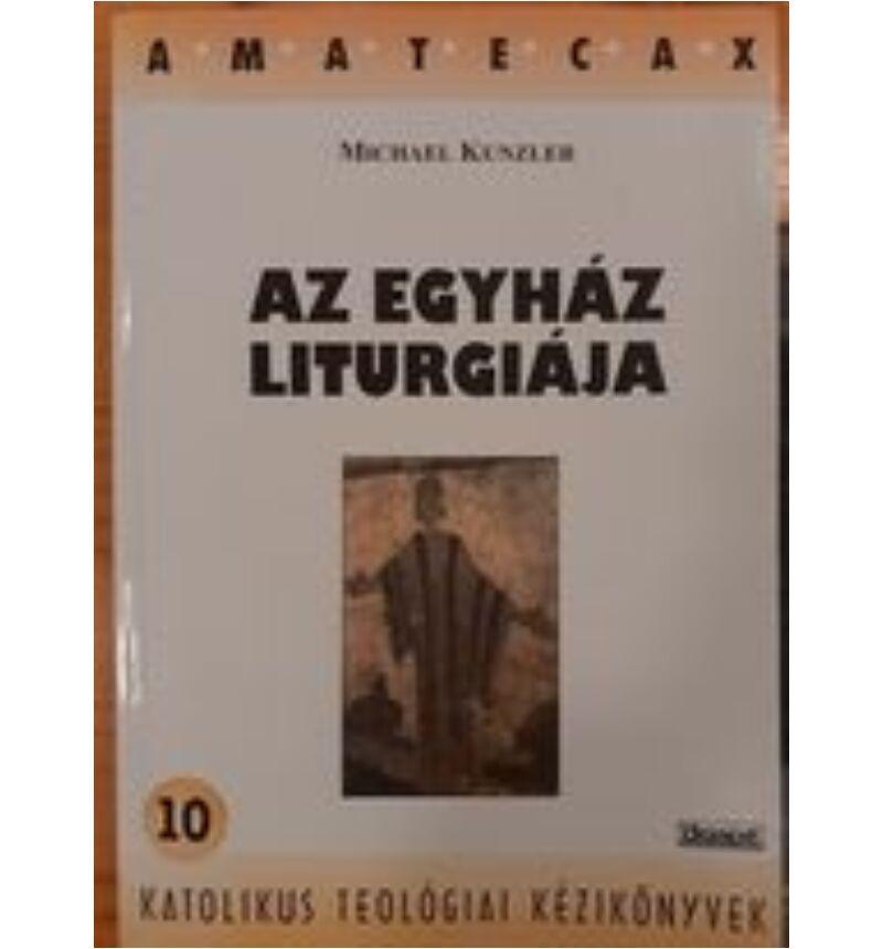 Michael Kunzler - Az egyház liturgiája - használt könyv
