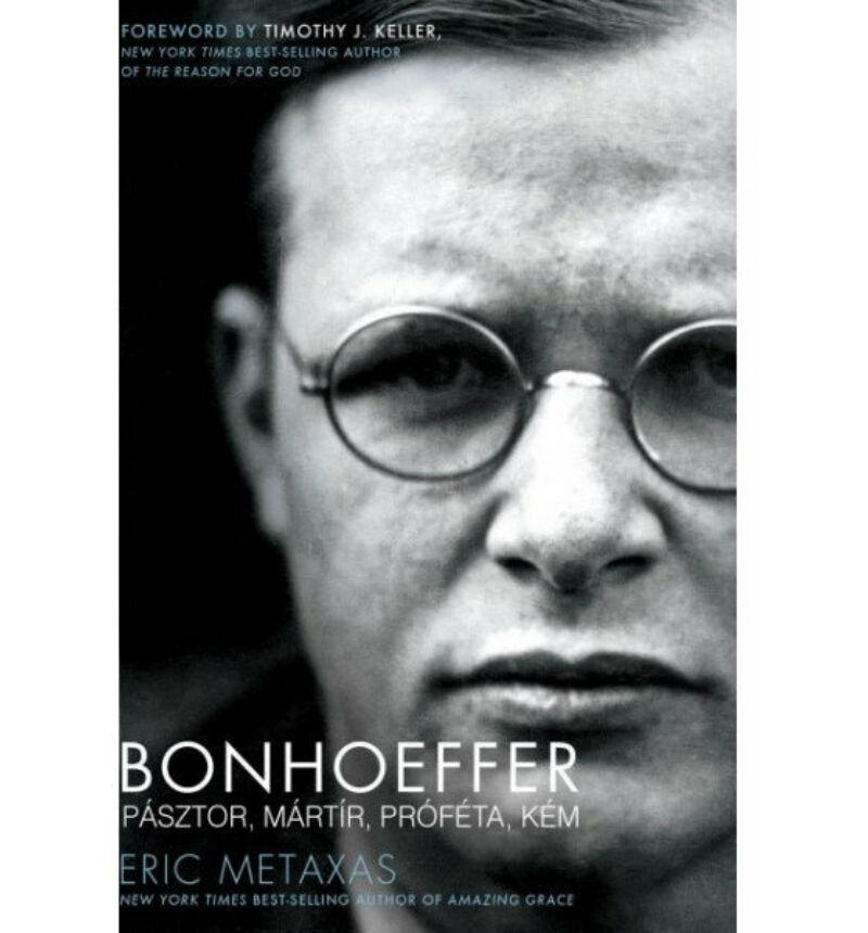 Metaxas, Eric - Bonhoeffer