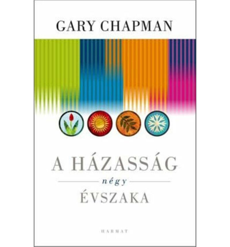 Gary Chapman - A házasság négy évszaka