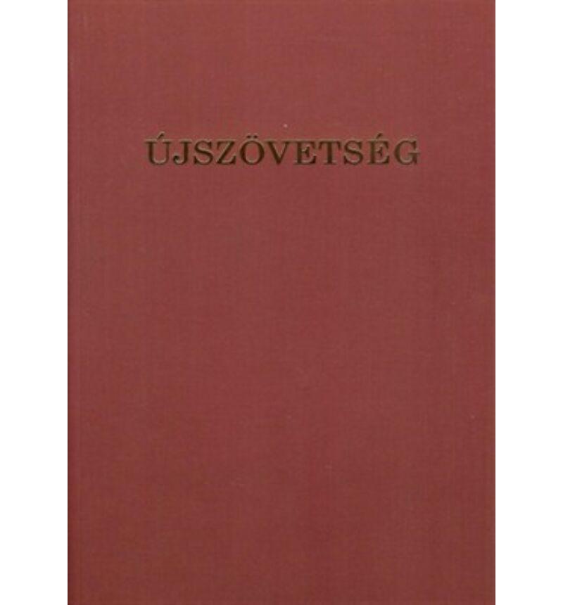 Újszövetség  - Csia Lajos fordítás
