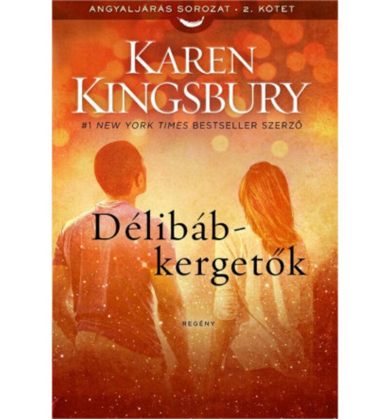Karen Kingsbury - Délibábkergetők - 2.rész