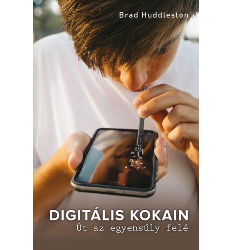 Brad Huddleston - Digitális kokain