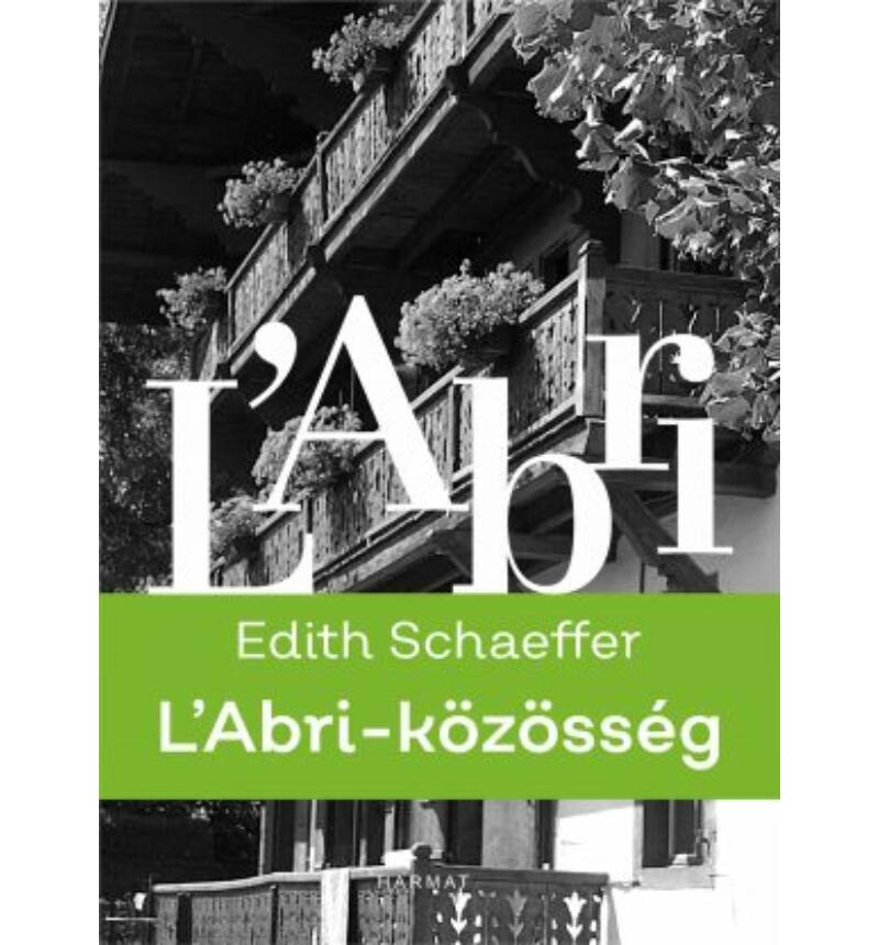 Edith Schaeffer - L'Abri / közösség