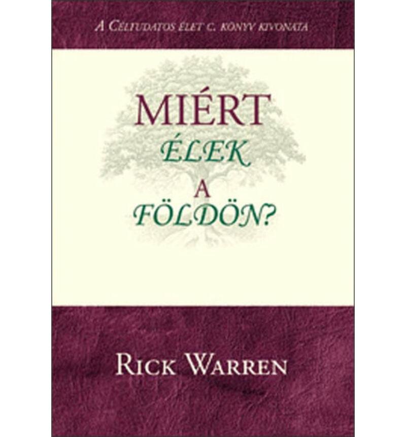 Rick Warren - Miért élek a Földön?