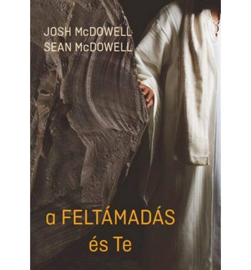 Josh és Sean McDowell  - A feltámadás és te
