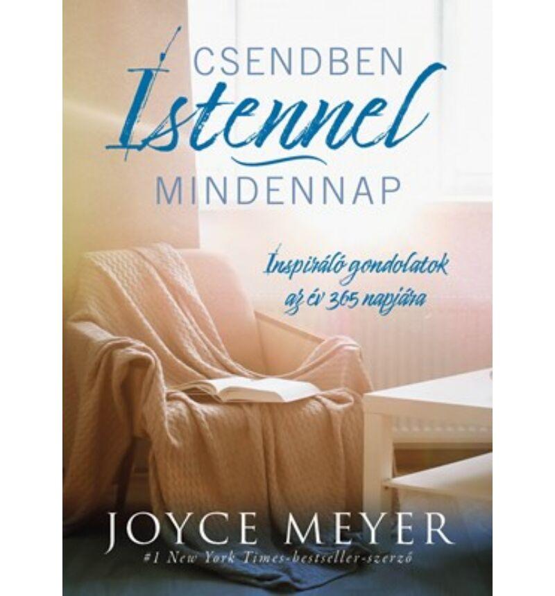 Joyce Meyer - Csendben Istennel - mindennap