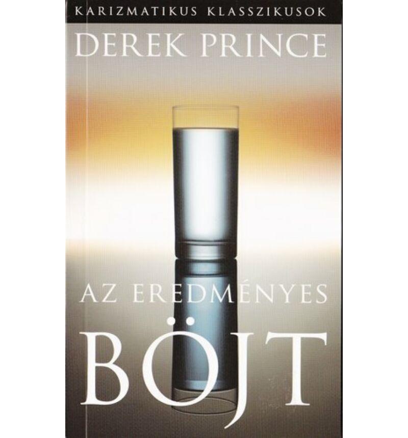 Derek Prince - Az eredményes böjt