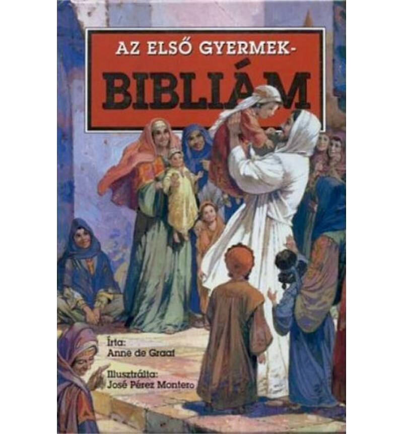 Anna De Graat - Az első gyermekbibliám (TBL)