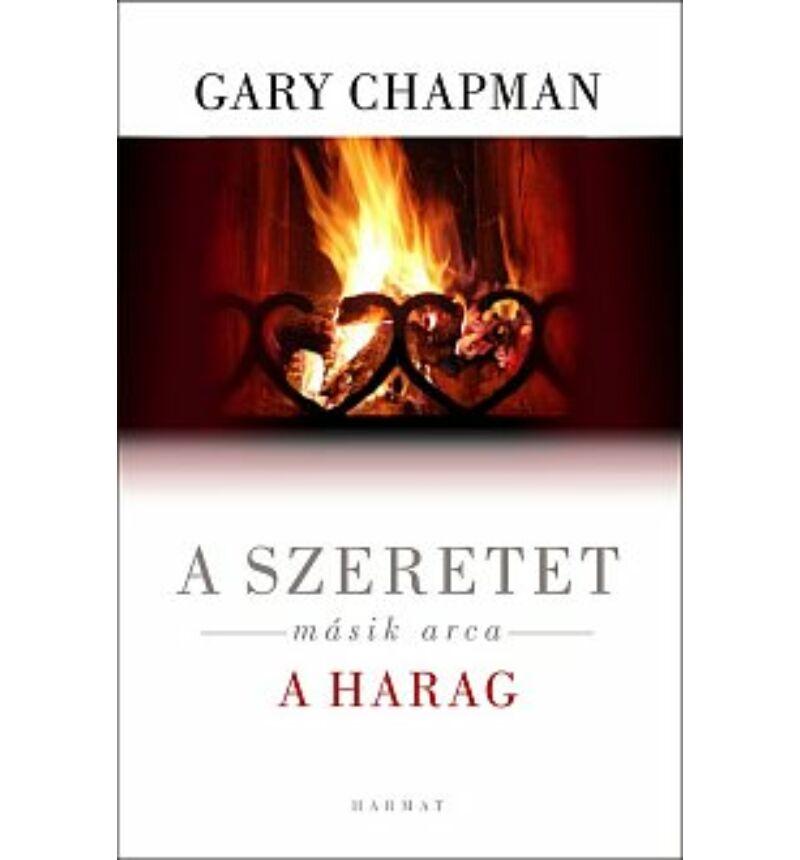G.Chapman - A szeretet másik arca / A harag