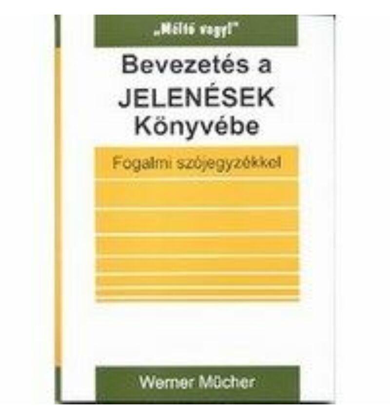 Werner Mücher - Bevezetés a Jelenések könyvébe