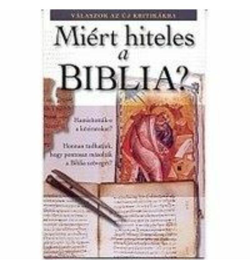 Miért hiteles a Biblia? - leporello