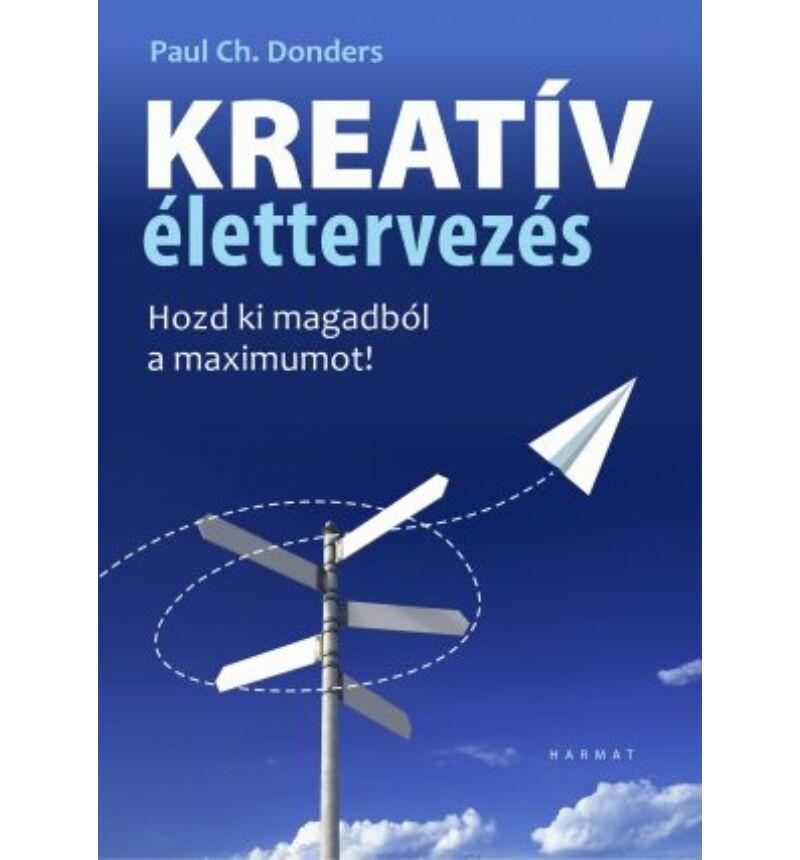 P. Donders - Kreatív élettervezés