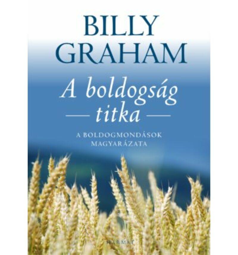 Billy Graham - A boldogság titka