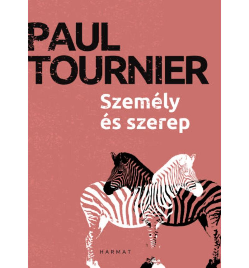 Paul Tournier - Személy és szerep