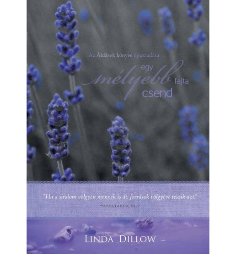 Linda Dillow - Egy mélyebb fajta csend