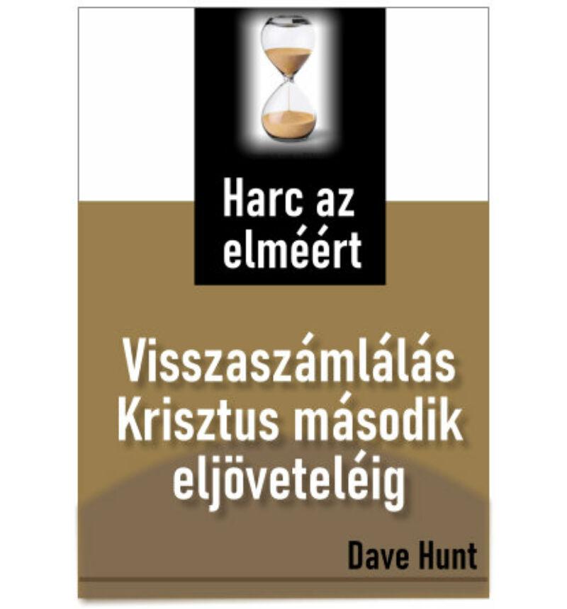 Dave Hunt - Harc az elméért