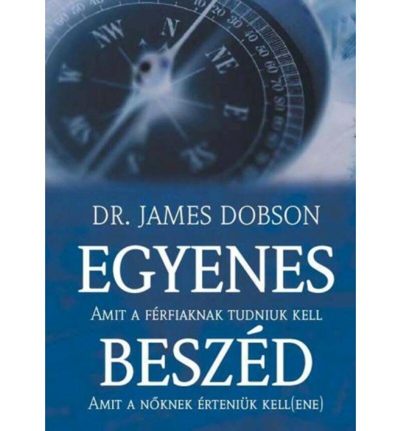 Dr. James Dobson - Egyenes beszéd