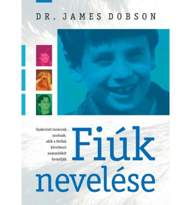 James Dobson - Fiúk nevelése