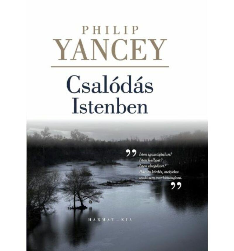 Philip Yancey - Csalódás Istenben